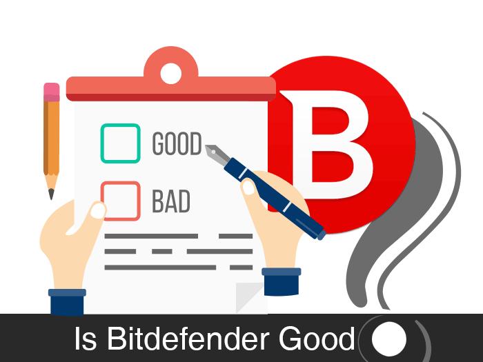 Is bitdefender good antivirus